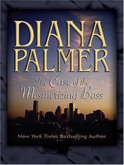 Cover of: The Case of the Mesmerizing Boss by Diana Palmer