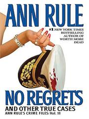 Cover of: No Regrets And Other True Cases by Ann Rule
