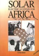 Cover of: Solar electric systems for Africa by Mark Hankins