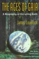 Cover of: The ages of Gaia by J. E. Lovelock