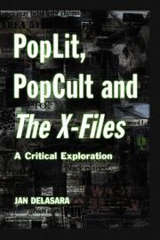 Cover of: PopLit, PopCult, and the X-files by Jan Delasara
