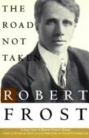 Cover of: The Road Not Taken by Robert Frost