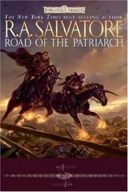 Cover of: Road of the Patriarch by R. A. Salvatore