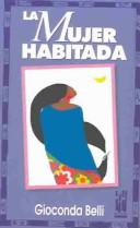 Cover of: La mujer habitada by Gioconda Belli