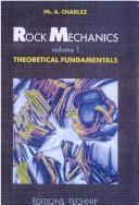 Cover of: Rock mechanics by Philippe A. Charlez