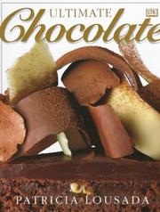 Cover of: Ultimate chocolate by Patricia Lousada