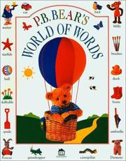 Cover of: P.B. Bear&#39;s World of Words by Lee Davis