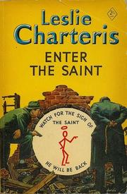 Cover of: Enter the Saint by Leslie Charteris