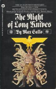 Cover of: The Night of the Long Knives by Max Gallo
