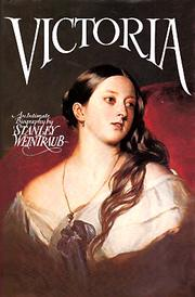 Cover of: Victoria by Stanley Weintraub
