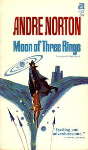 Cover of: Moon of Three Rings by Andre Norton