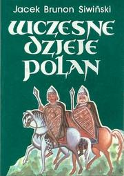 Cover of: Wczesne dzieje Polan by Jacek Brunon Siwinski
