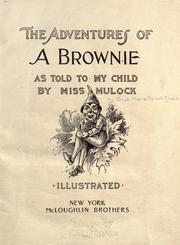 Cover of: The adventures of a brownie as told to my child by Craik, Dinah Maria Mulock