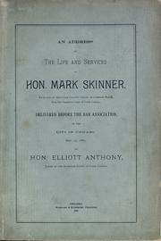 Cover of: An address on the life and services of Hon. Mark Skinner by Elliott Anthony