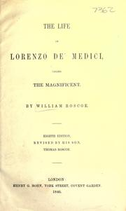 Cover of: The life of Lorenzo de' Medici by William Roscoe