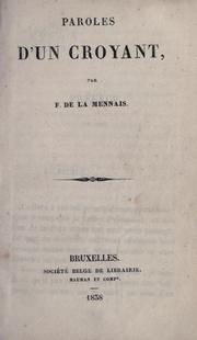 Cover of: Paroles d'un croyant by Félicité Robert de Lamennais