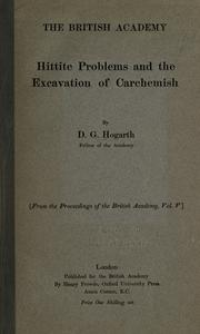 Cover of: Hittite problems and the excavation of Carchemish by D. G. Hogarth