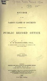 Cover of: A guide to the various classes of documents preserved in the Public Record Office by Public Record Office