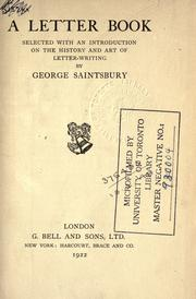 Cover of: A letter book, selected with an introduction on the history and art of letterwriting by Saintsbury, George
