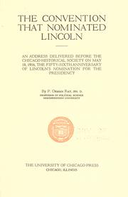Cover of: The convention that nominated Lincoln by Perley Orman Ray