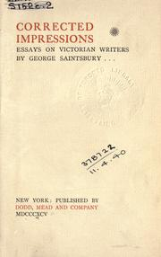 Cover of: Corrected impressions by Saintsbury, George