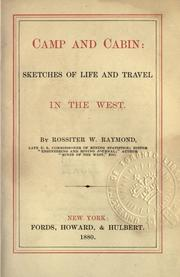 Cover of: Camp and cabin by Raymond, Rossiter W.