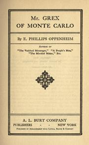 Cover of: Mr. Grex of Monte Carlo by E. Phillips Oppenheim