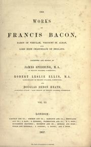 Cover of: The works of Francis Bacon by Sir Francis Bacon