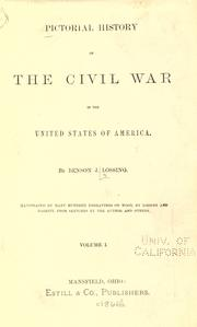 Cover of: Pictorial history of the civil war in the United States of America by Benson John Lossing