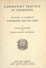Cover of: Laboratory practice in chemistry by McPherson, William