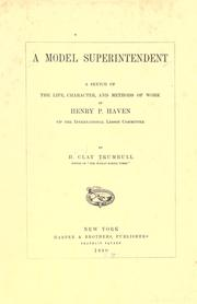 Cover of: A model superintendent by H. Clay Trumbull