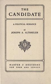 Cover of: The candidate by Joseph A. Altsheler