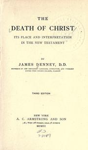 Cover of: The death of Christ by James Denney
