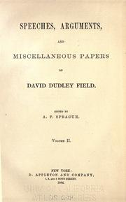 Cover of: Speeches, arguments and miscellaneous papers of David Dudley Field by David Dudley Field