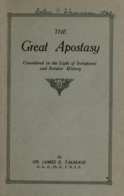 Cover of: The great apostasy by James Edward Talmage