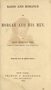 Cover of: Raids and romance of Morgan and his men by Sallie Rochester Ford