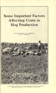 Cover of: Some important factors affecting costs in hog production by R. H. Wilcox