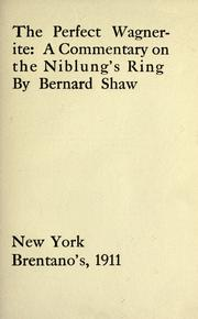 Cover of: The perfect Wagnerite by George Bernard Shaw, Bernard Shaw
