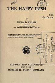 Cover of: The happy Irish by Begbie, Harold