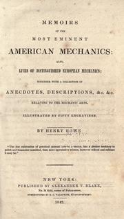 Cover of: Memoirs of the most eminent American mechanics by Henry Howe