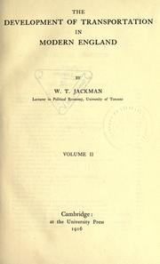 Cover of: The development of transportation in modern England by Jackman, William T.