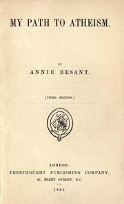 Cover of: My path to atheism by Annie Wood Besant