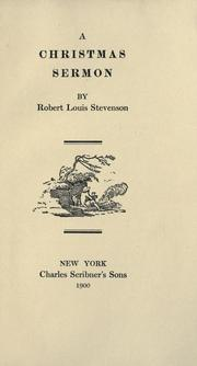 Cover of: A  Christmas sermon by Robert Louis Stevenson
