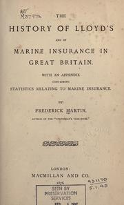 Cover of: The history of Lloyd's and of marine insurance in Great Britain by Martin, Frederick