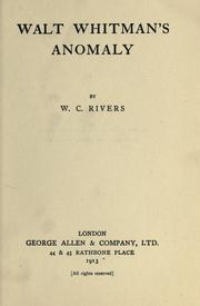 Cover of: Walt Whitman's anomaly by W. C. Rivers