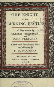 Cover of: The knight of the burning pestle by Francis Beaumont