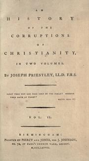 Cover of: An history of the corruptions of Christianity by Priestley, Joseph