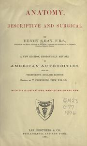 Cover of: Anatomy, descriptive and surgical by Henry Gray