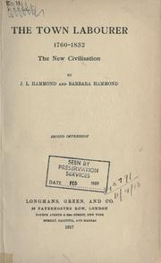 Cover of: The town labourer, 1760-1832 by Hammond, J. L.