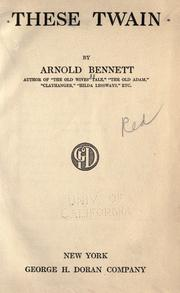 Cover of: These twain by Arnold Bennett